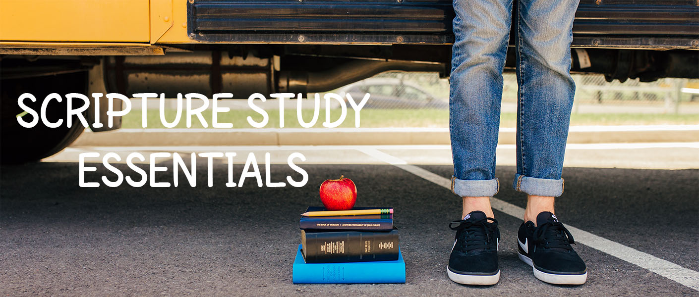 Scripture Study Essentials