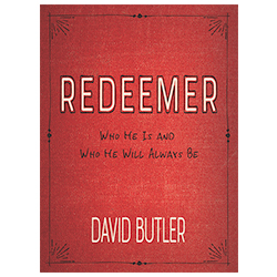 Redeemer david butler, heavenly father, the almighty