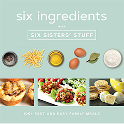 Six Ingredients With Six Sisters Stuff Cookbook wedding gift, sis sisters new cookbook, easy recipies,