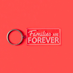 Families Are Forever Acrylic Keychain