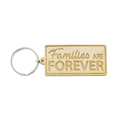 Families Are Forever Wood Keychain lds keychains, lds keychain, lds quote keychain