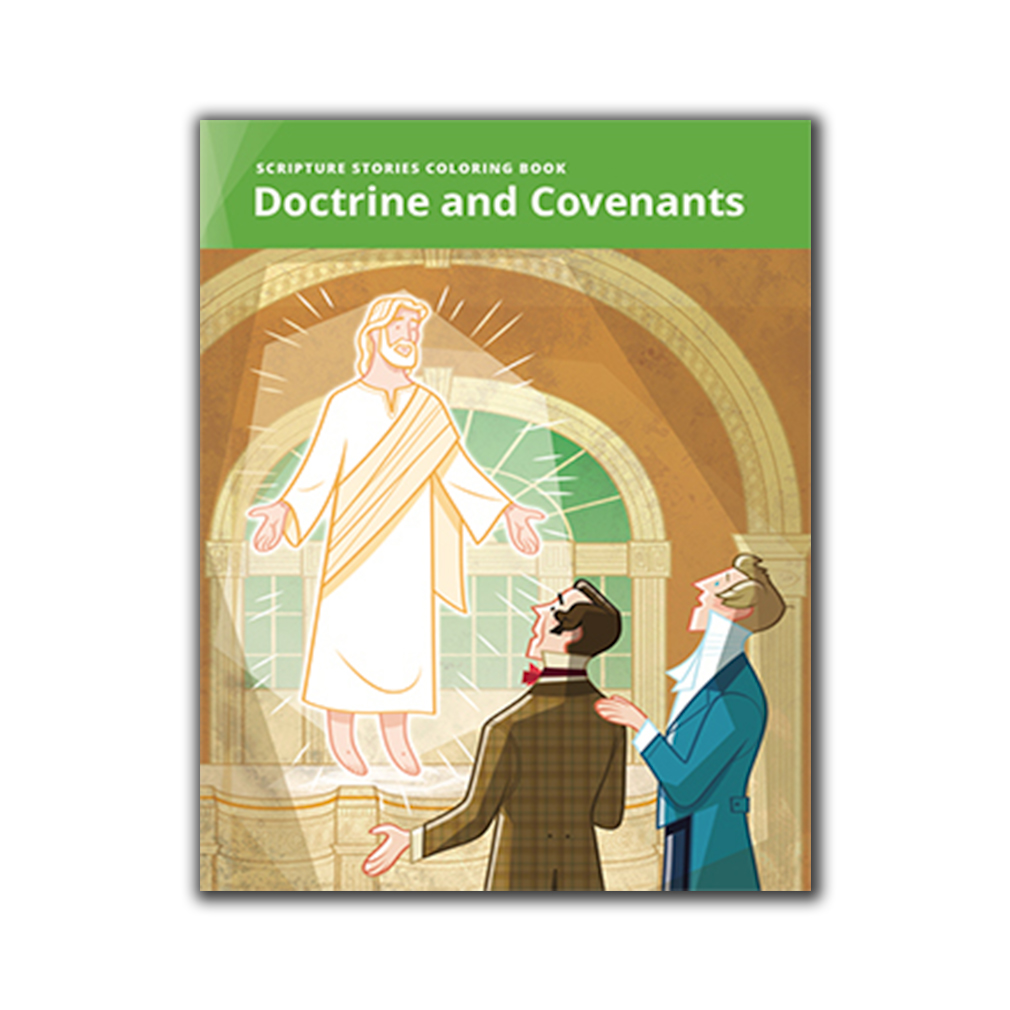 - Scripture Stories Coloring Book: Doctrine And Covenants In LDS
