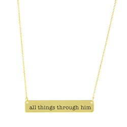 All Things Through Him Bar Necklace bar necklace, text necklace, antique-looking necklace, text bar necklace, gold bar necklace, all things through him, all things through him necklace