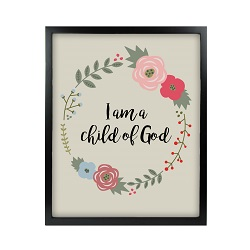 I am a Child of God Floral Wall Art - Black