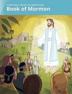 Scripture Stories Coloring Book: Book of Mormon