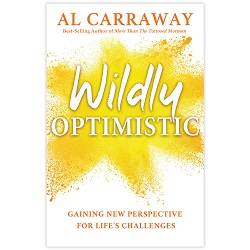 Wildly Optimistic  wildly optimistic book, wildly optimstic, al fox book, al carraway, al fox carraway, tattooed mormon