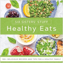 Healthy Eats with Six Sisters Stuff Cookbook six sisters cookbook, healthy eats with six sisters stuff, six sisters stuff cookbook