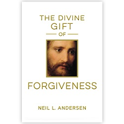 The Divine Gift of Forgiveness the divine gift of forgiveness, books by elder andersen, books by neil l andersen