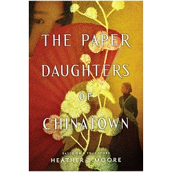 The Paper Daughters of Chinatown the paper daughters of chinatown,chinatown,lds books,gospel books