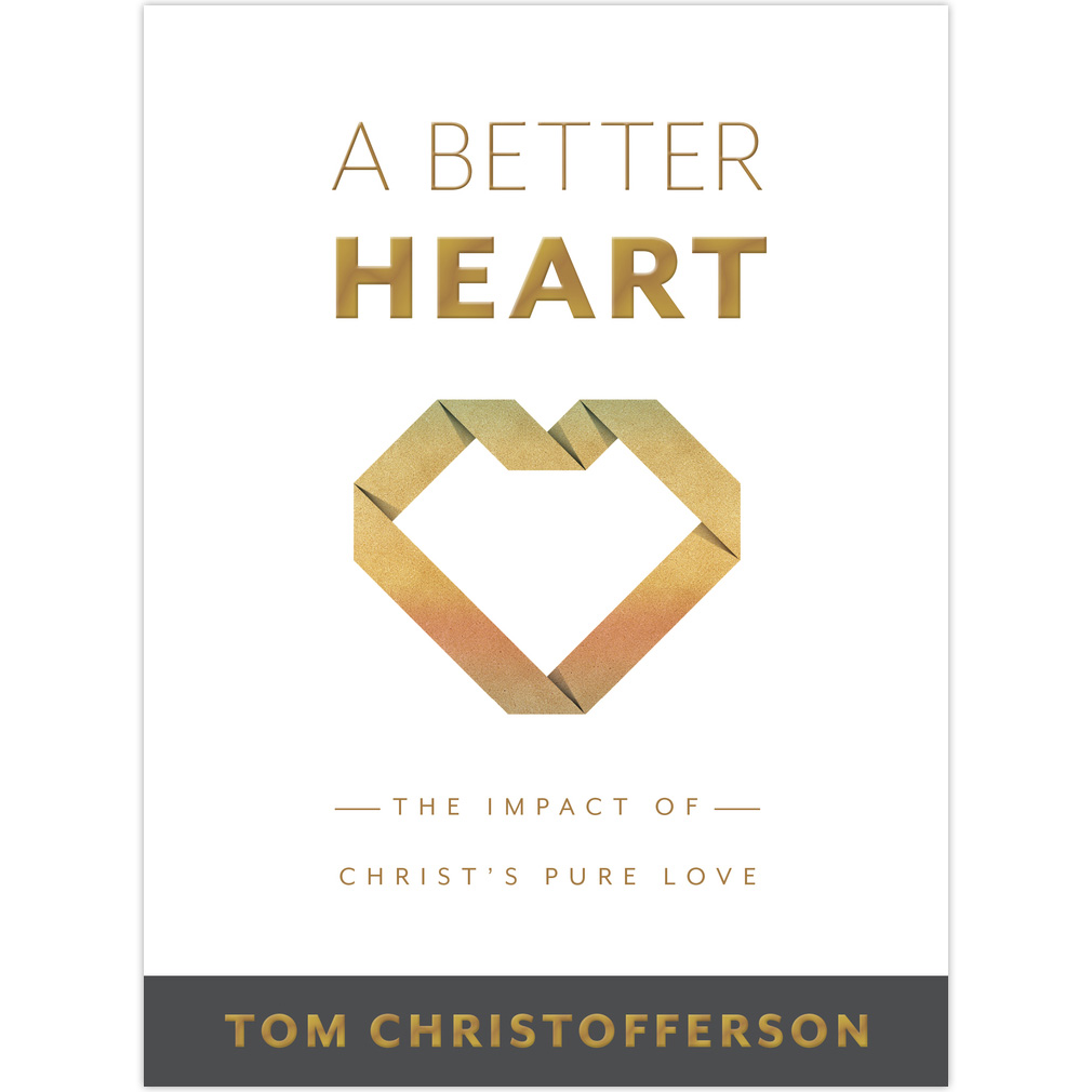 A Better Heart a better heart by tom christofferson, tom christofferson book