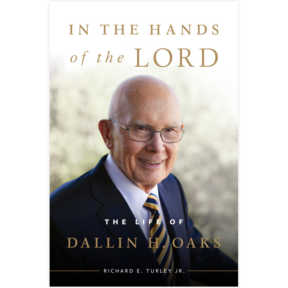 In the Hands of the Lord in the hands of the lord, dallin h oaks book, dallin h oaks biography