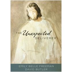 The Unexpected Deliverer the unexpected deliverer, emily belle freeman, david butler