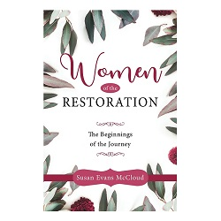Women of the Restoration: The Beginnings of the Journey