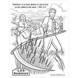 Ye Are Called to the Work Coloring Page - Printable  free lds coloring page, lds coloring page, come follow me activities, come follow me coloring page, doctrine and covenants coloring page