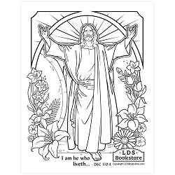 I Am He Who Liveth Easter Coloring Page - Printable  free lds coloring page, free easter coloring page, lds printables, free lds printables, free lds coloring page, come follow me coloring page