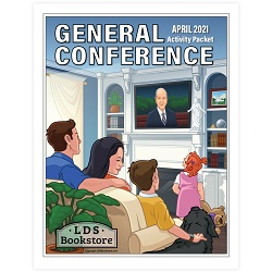 General Conference Packet April 2021 - LDPD-PBL-GCP-APR21-GPF-2