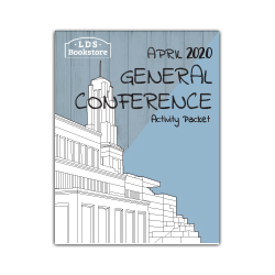 April 2020 General Conference Printable Activity Packet general conference printable, general conference activity packet, free general conference printable,