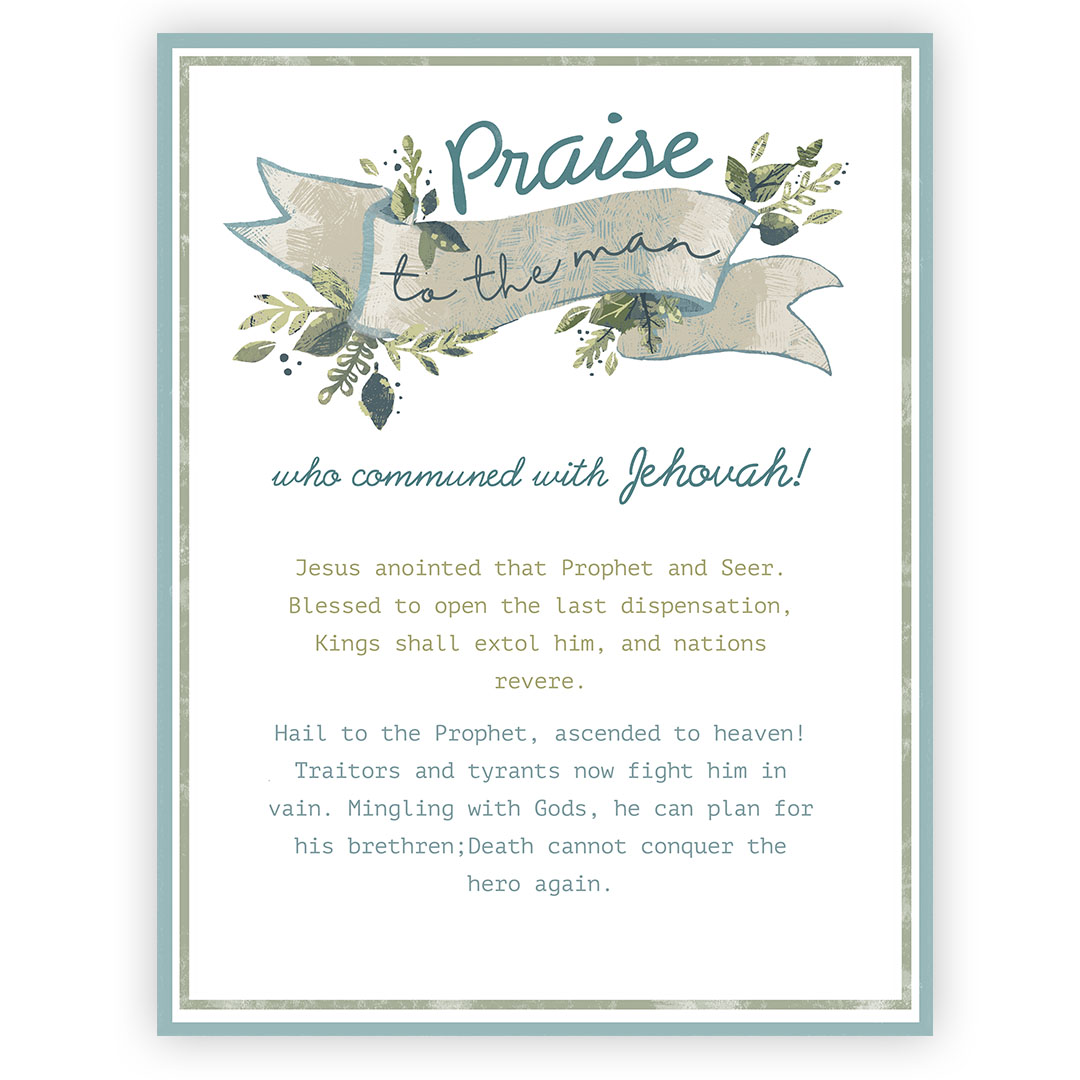 Praise to the Man - Printable lds printable